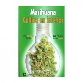 Marihuana: Cultivo en interior