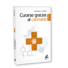 Curarse gracias al cannabis - Mama Publishing